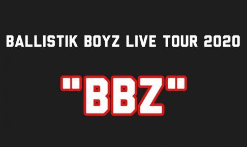 """BALLISTIK BOYZ LIVE TOUR 2020 """"BBZ"""""""